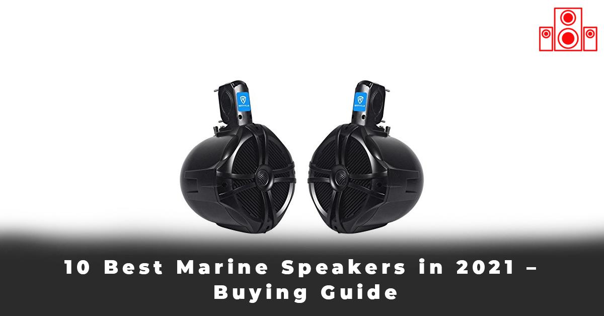 10 Best Marine Speakers in 2021 – Buying Guide