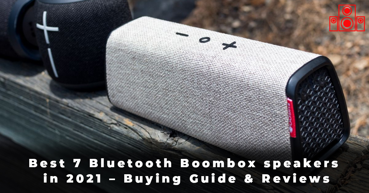 Best 7 Bluetooth Boombox speakers in 2021 – Buying Guide & Reviews